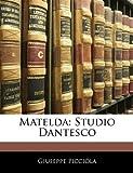 Mateld, Giuseppe Piccióla, 114517406X