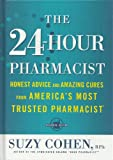 The 24-Hour Pharmacist, Suzy Cohen, 1594869618
