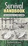 img - for [ Survival Handbook: The Official U.S. Army Guide U S Dept of the Army ( Author ) ] { Paperback } 2008 book / textbook / text book