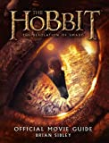 Official Movie Guide (The Hobbit: The Desolation of Smaug) by Brian Sibley (2013-11-07)