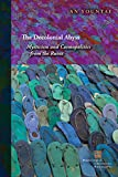 The Decolonial Abyss: Mysticism and Cosmopolitics from the Ruins (Perspectives in Continental Philosophy)