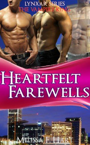 Heartfelt Farewells (Lynxar Series - The Vampire King, Book 9)