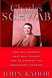 Charles Schwab, John Kador, 0471224073