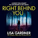 Right Behind You: FBI Profiler, Book 7 Audiobook by Lisa Gardner Narrated by Regina Reagan