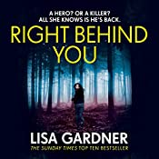 Right Behind You: FBI Profiler, Book 7 | Lisa Gardner