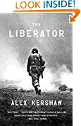 #8: The Liberator: One World War II Soldier's 500-Day Odyssey from the Beaches of Sicily to theGates of Dachau