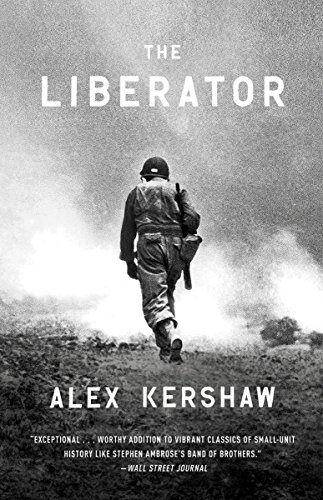 The Liberator: One World War II Soldier's 500-Day Odyssey from the Beaches of Sicily to theGates of Dachau cover