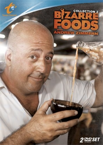 Bizarre Foods with Andrew Zimmern: Collection 2