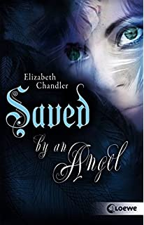 Kissed by an Angel – Saved by an Angel