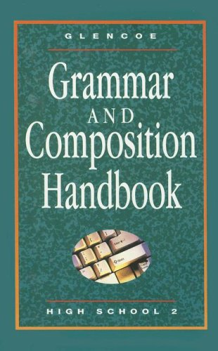 Glencoe Literature, Grammar & Composition Handbook - High School II (GLENCOE LITERATURE GRADE 7)