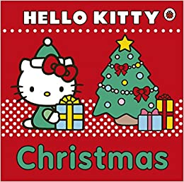 Hello Kitty Christmas.Hello Kitty Christmas Amazon Co Uk Books