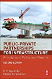 img - for Public-Private Partnerships for Infrastructure, Second Edition: Principles of Policy and Finance book / textbook / text book