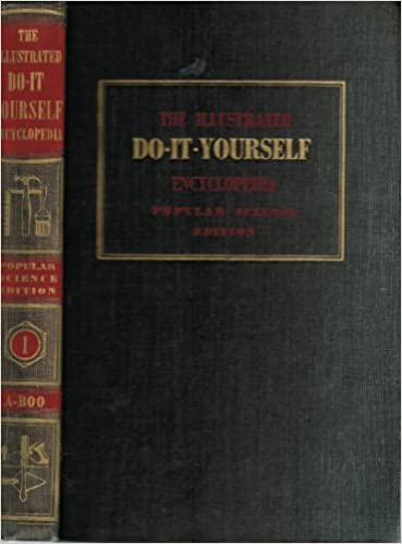 The illustrated do it yourself encyclopedia popular science edition the illustrated do it yourself encyclopedia popular science edition complete 12 volume set harold highland amazon books solutioingenieria Image collections
