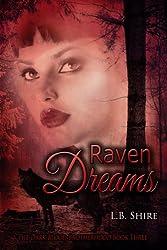 The Dark Blood Brotherhood Book Three: Raven Dreams (English Edition)