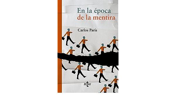 En la época de la mentira Filosofía - Filosofía y Ensayo: Amazon ...