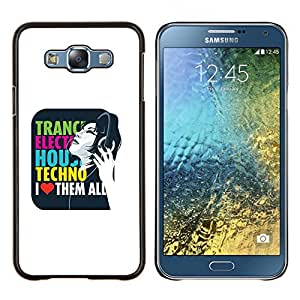 """Be-Star Único Patrón Plástico Duro Fundas Cover Cubre Hard Case Cover Para Samsung Galaxy E7 / SM-E700 ( Trance Electro House Techno Amor"""" )"""