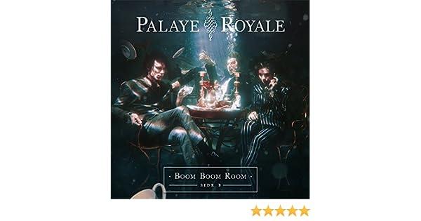 boom boom room side b by palaye royale on amazon music amazon com