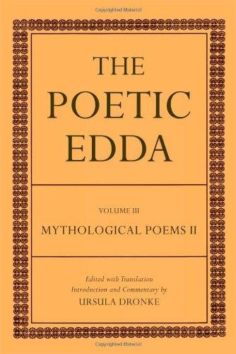 The Poetic Edda: Volume III Mythological Poems II