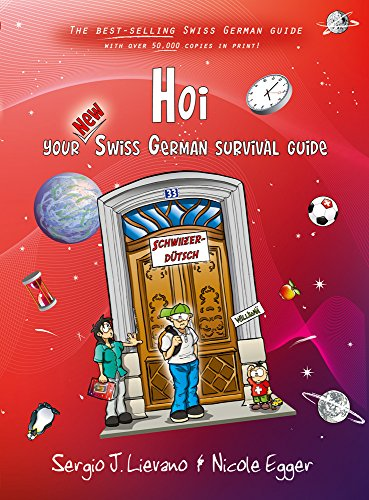 Hoi: Your New Swiss German Survival Guide (English and German Edition)