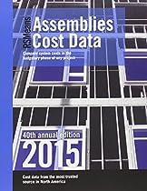 Rsmeans Assemblies Cost Data: Assemblies Cost Data