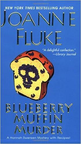 Google libri download gratuito online Blueberry Muffin Murder (Hannah Swensen Mysteries) PDF ePub iBook 0758218583