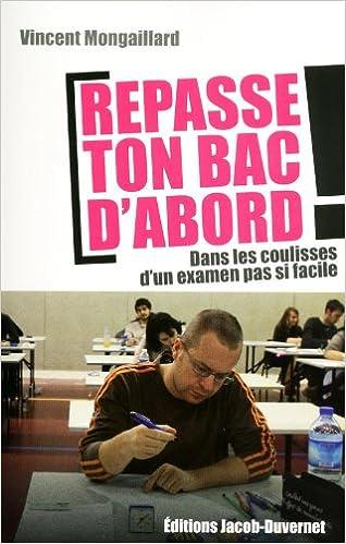 Livres gratuits en ligne REPASSE TON BAC D'ABORD ! pdf