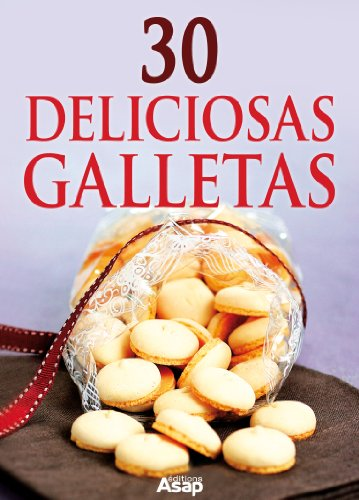 30 deliciosas galletas (Spanish Edition) by [Aït-Ali, Sylvie]