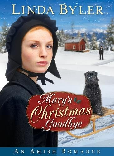 Mary's Christmas Goodbye: An Amish Romance