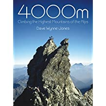 4000m: Climbing the Highest Mountains of the Alps