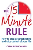 The 15 Minute Rule