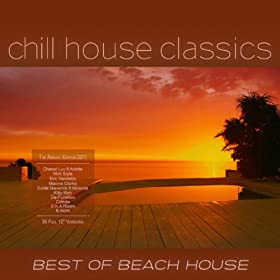 Best of beach house vol 1 chill house for Classic house volume 1