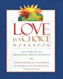 Love Is a Choice Workbook