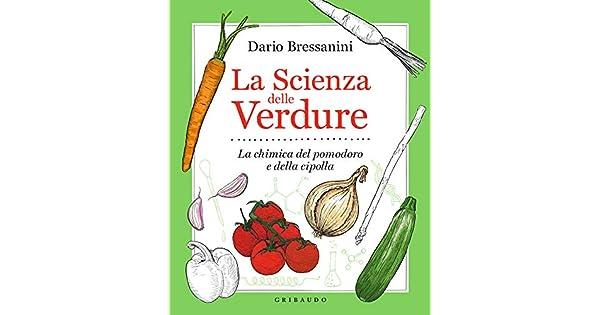 Libro - la scienza delle verdure (italiano) copertina flessibile 8858025199