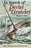 In Search of Perlas Grandes, Timothy C. Davis, 0896361527