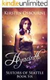 Hyacinth (Suitors of Seattle Book 6)