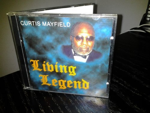 Curtis Mayfield - Living Legend By Mayfield, Curtis - Zortam Music