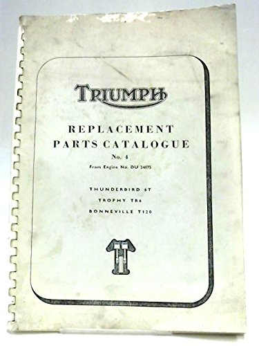 Triumph Replacement Parts Catalogue No 4