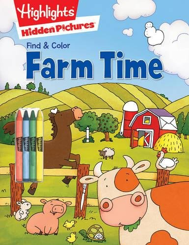 Farm Time (Highlights™ Find & Color Hidden Pictures®)