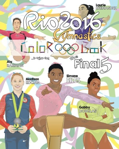 Rio 2016 Gymnastics  Final Five  Coloring Book For Kids  Simone Biles  Gabby Douglas  Laurie Hernandez  Aly Raisman  Madison Kocian