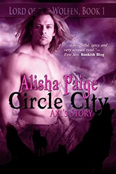 Circle City: Lord of the Wolfen by [Paige, Alisha]