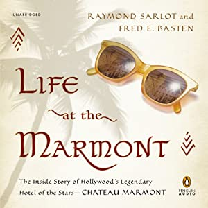 Life at the Marmont Audiobook