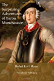 The Surprising Adventures of Baron Munchausen, Rudolf Raspe, 1479182664