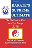 img - for Karate's Supreme Ultimate: The Taikyoku Kata in Five Rings book / textbook / text book