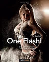 Amazing images are possible with just one flash! Today's speedlights may be small but they are mighty…that is, if you know how to use them. In this book, flash photography pro Tilo Gockel teaches the secrets to capturing beautifully lit image...