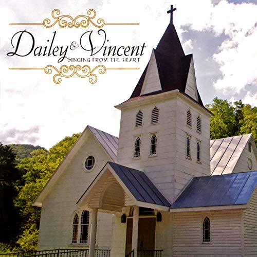 Amazing Grace (Dailey & Vincent Singing From The Heart)