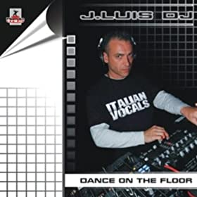 Dance on the floor dj save remix jluis dj for 1234 get on the dance floor dj remix