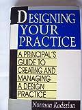 Designing Your Practice 9780070332546