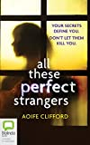 All These Perfect Strangers