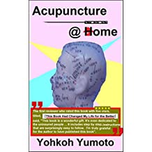 Acupuncture @ Home (Hands-on Healing @ Home -2-)