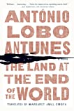The Land at the End of the World, António Lobo Antunes, 0393342336